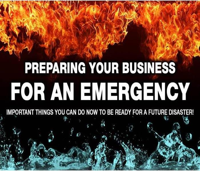 PREPARING YOUR BUSINESS FOR AN EMERGENCY written over flame and water background